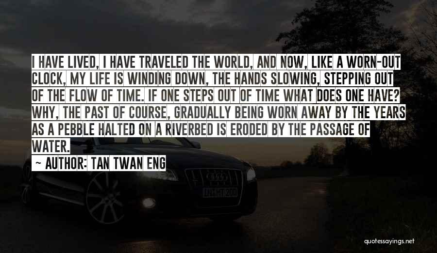 Water Is My Life Quotes By Tan Twan Eng