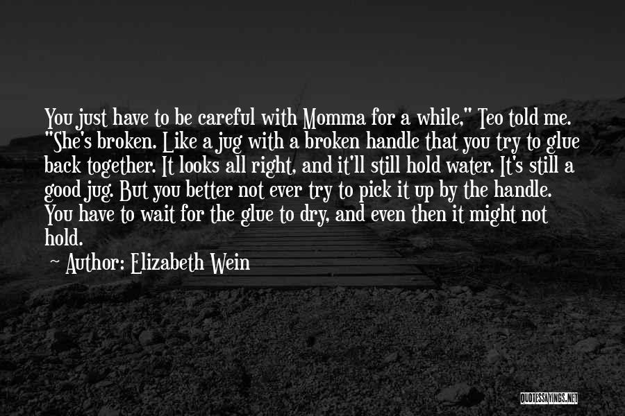 Water Jug Quotes By Elizabeth Wein