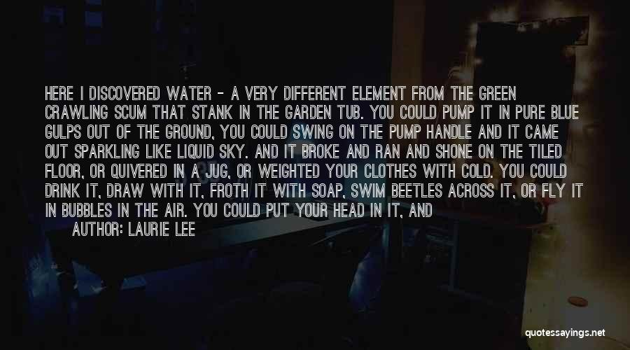 Water Jug Quotes By Laurie Lee
