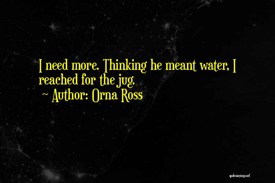 Water Jug Quotes By Orna Ross