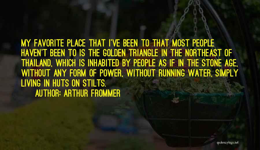 Water Stone Quotes By Arthur Frommer