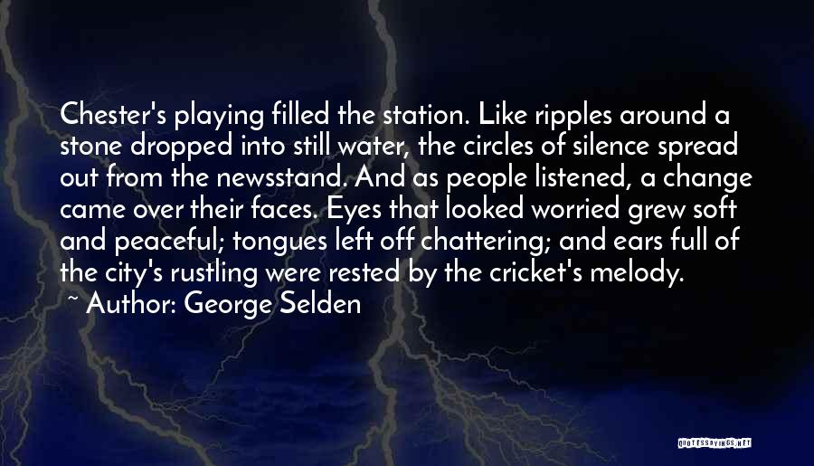 Water Stone Quotes By George Selden