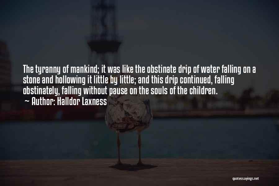 Water Stone Quotes By Halldor Laxness