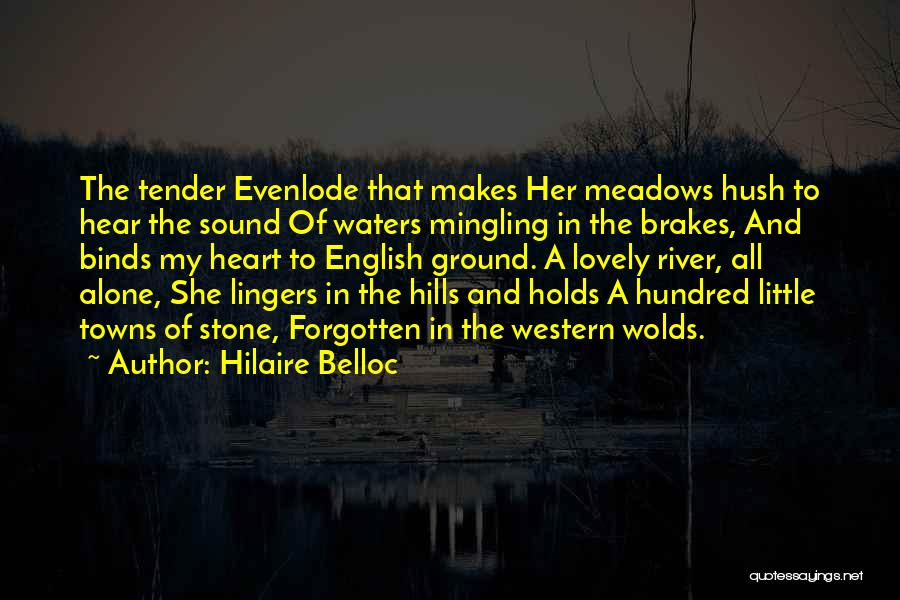Water Stone Quotes By Hilaire Belloc