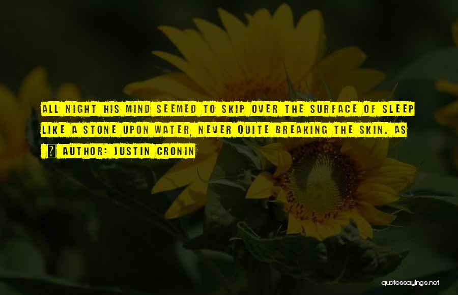 Water Stone Quotes By Justin Cronin