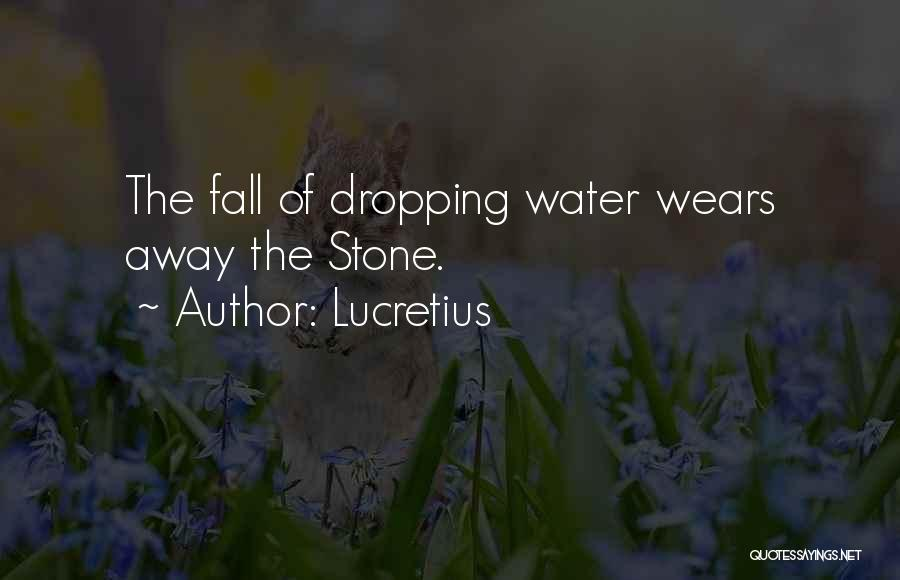 Water Stone Quotes By Lucretius