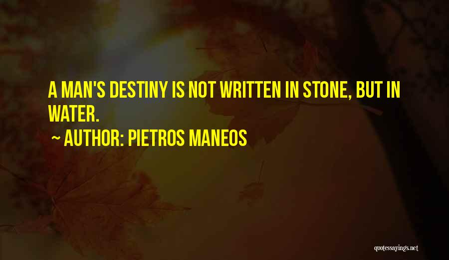 Water Stone Quotes By Pietros Maneos