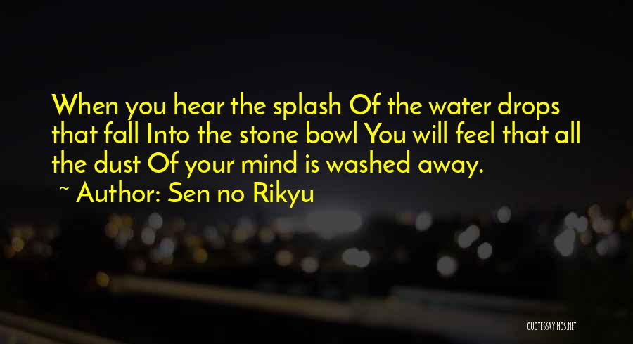 Water Stone Quotes By Sen No Rikyu