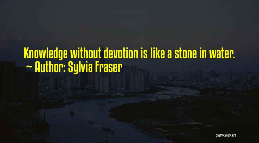 Water Stone Quotes By Sylvia Fraser