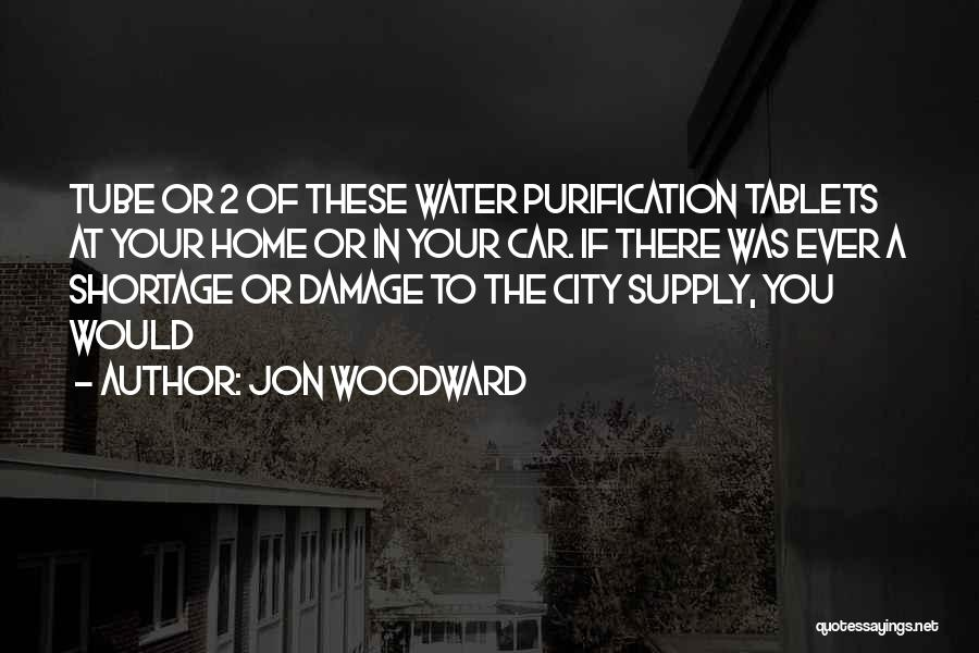 Water Tube Quotes By Jon Woodward