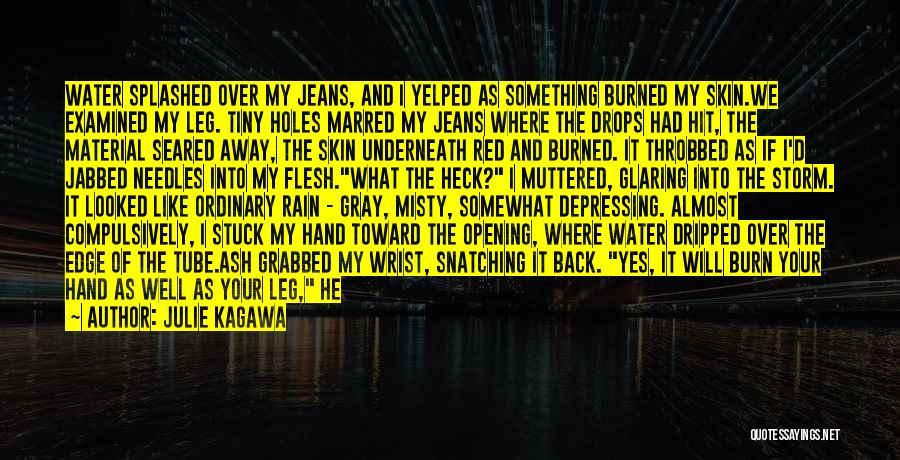 Water Tube Quotes By Julie Kagawa