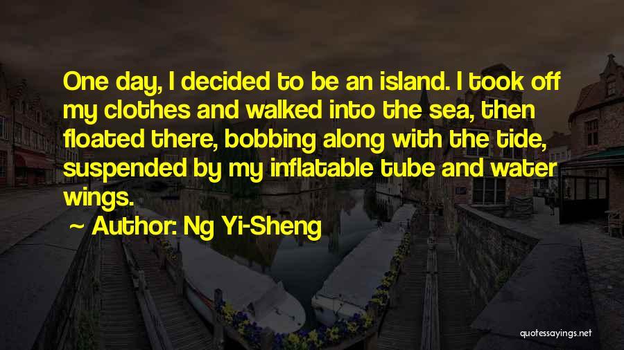 Water Tube Quotes By Ng Yi-Sheng