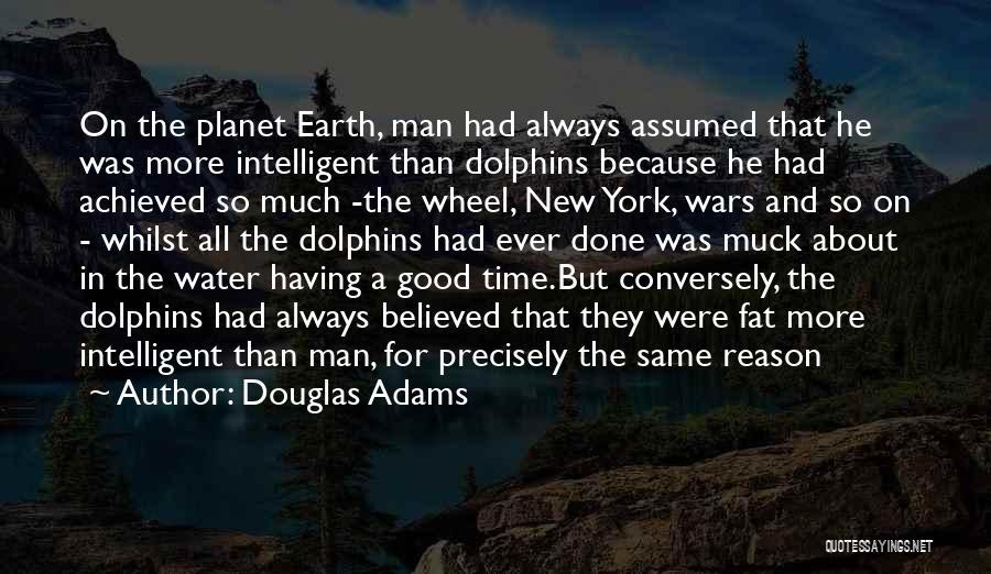 Water Wheel Quotes By Douglas Adams