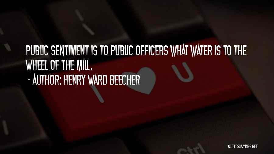 Water Wheel Quotes By Henry Ward Beecher