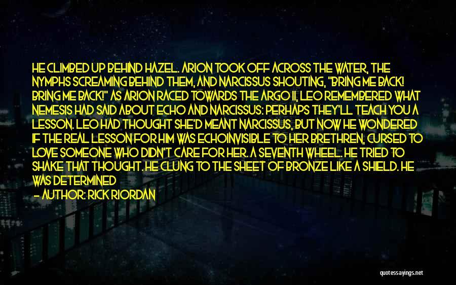 Water Wheel Quotes By Rick Riordan