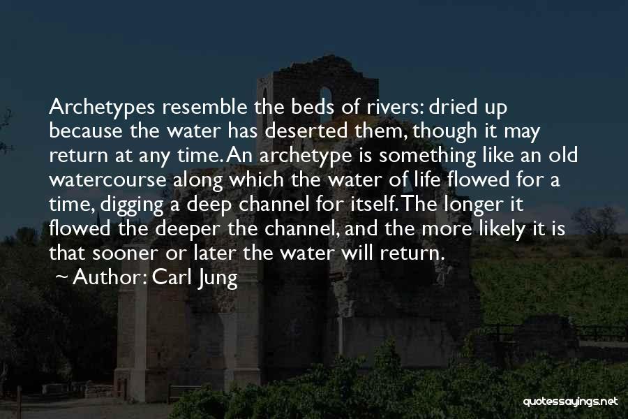 Watercourse Quotes By Carl Jung