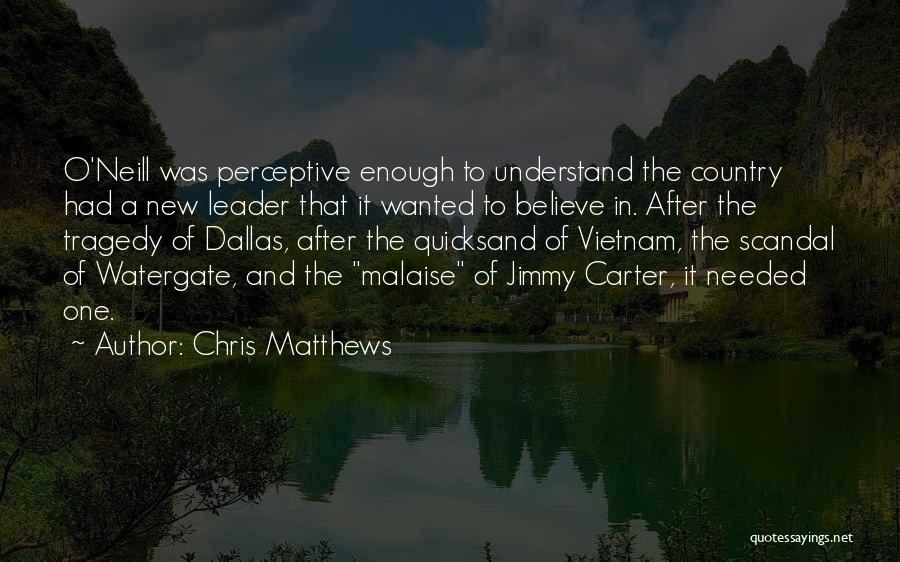 Watergate Scandal Quotes By Chris Matthews