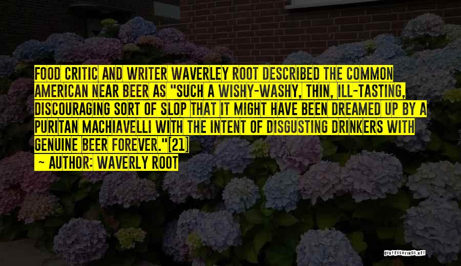 Waverly Root Quotes 996206