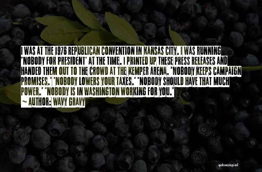 Wavy Gravy Quotes 1137276