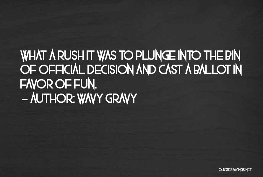 Wavy Gravy Quotes 1268886