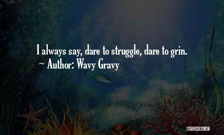 Wavy Gravy Quotes 1404774
