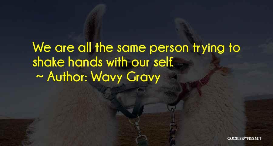 Wavy Gravy Quotes 1635237