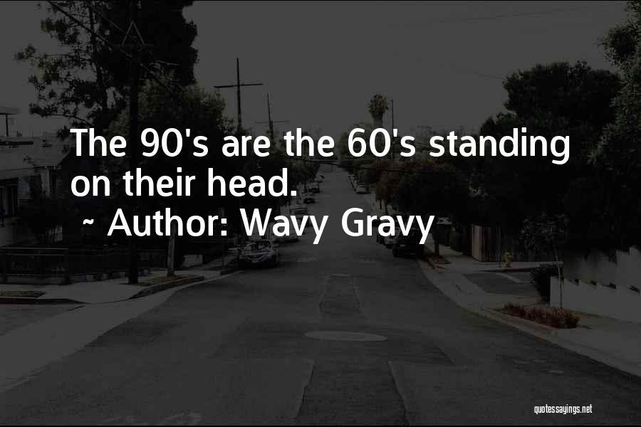 Wavy Gravy Quotes 2080348