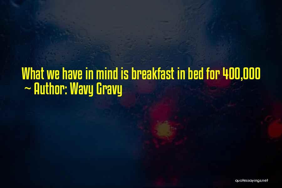 Wavy Gravy Quotes 258565