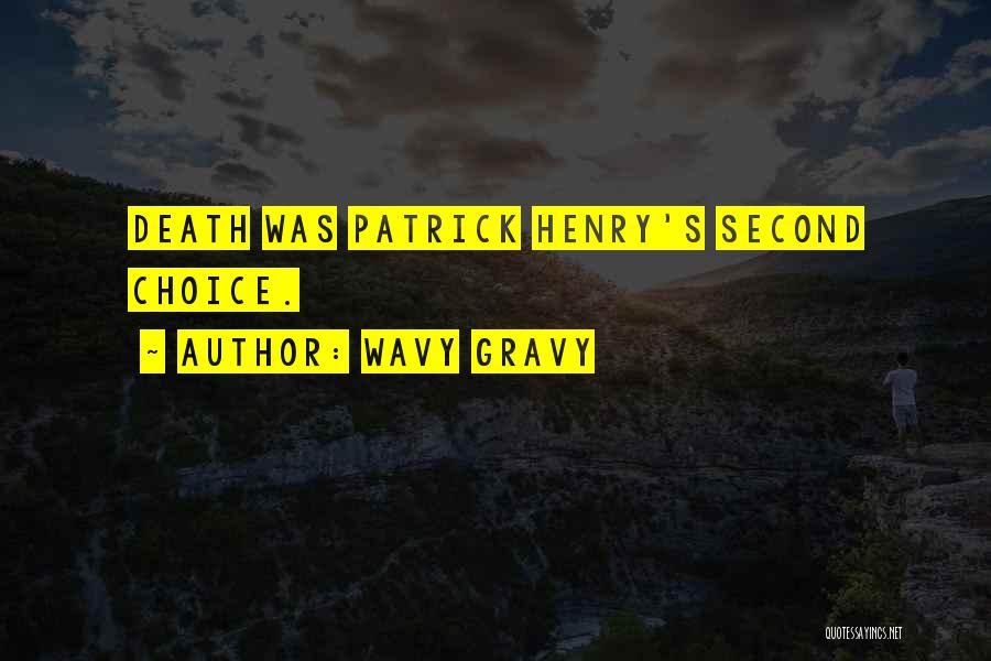 Wavy Gravy Quotes 328541