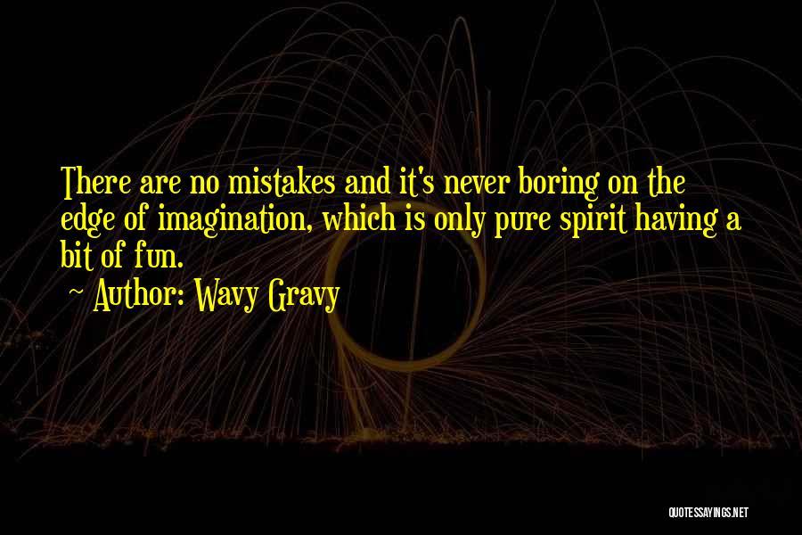 Wavy Gravy Quotes 772707