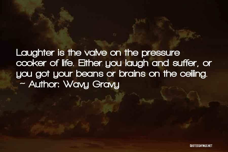Wavy Gravy Quotes 922068