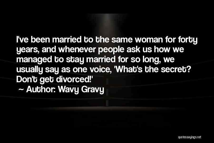 Wavy Gravy Quotes 94324