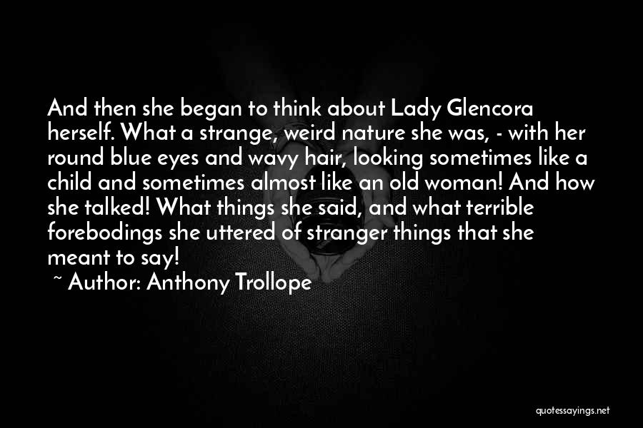 Wavy Quotes By Anthony Trollope