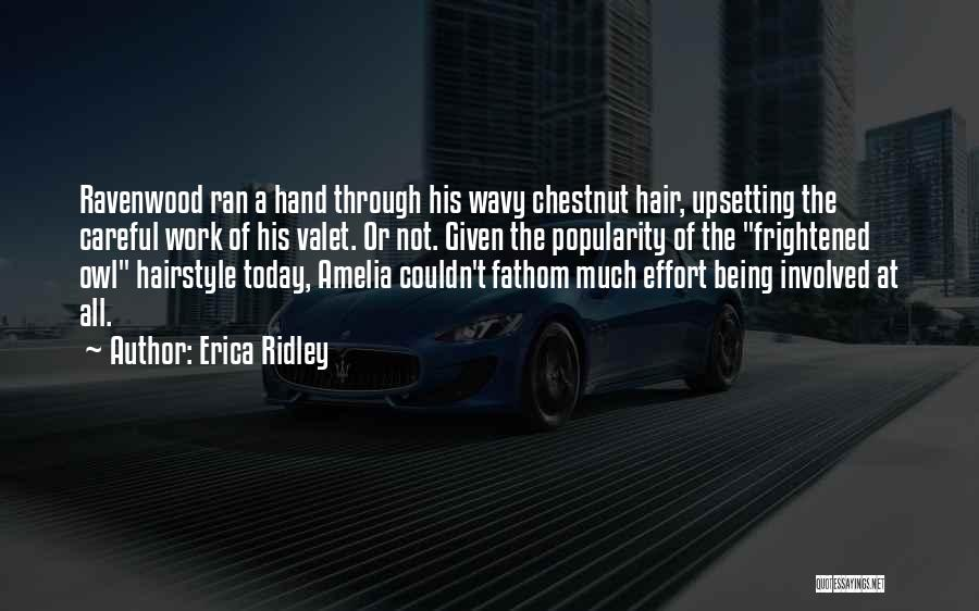 Wavy Quotes By Erica Ridley
