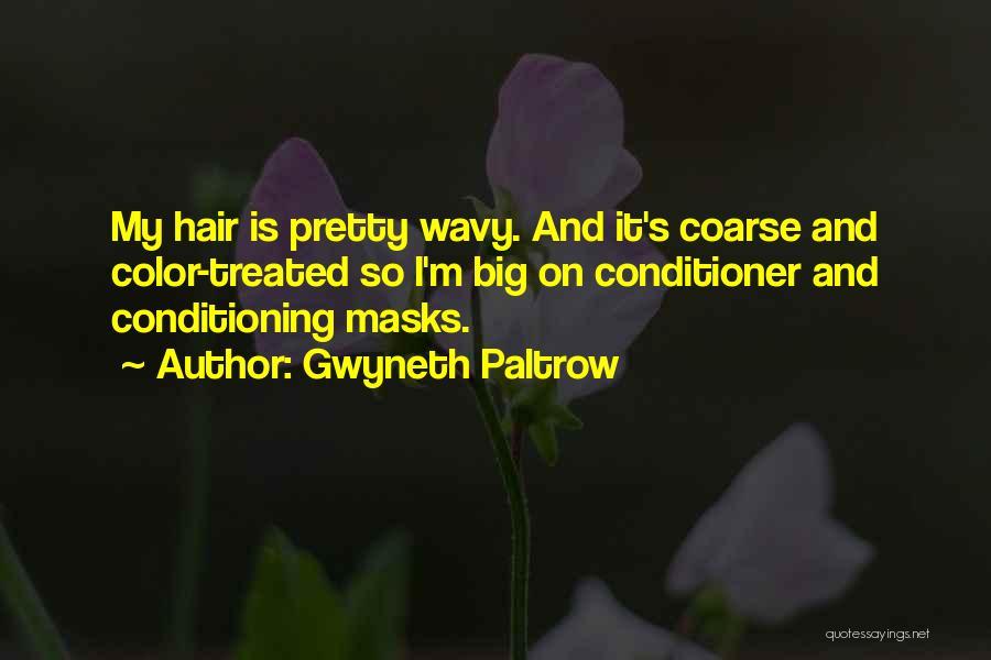 Wavy Quotes By Gwyneth Paltrow