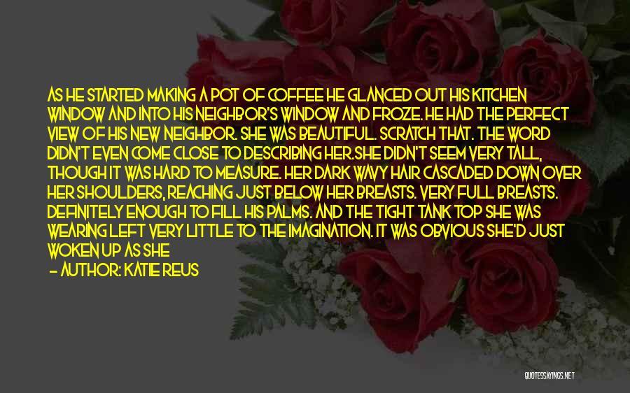 Wavy Quotes By Katie Reus