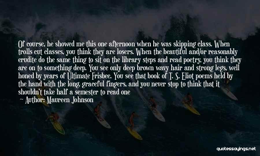 Wavy Quotes By Maureen Johnson