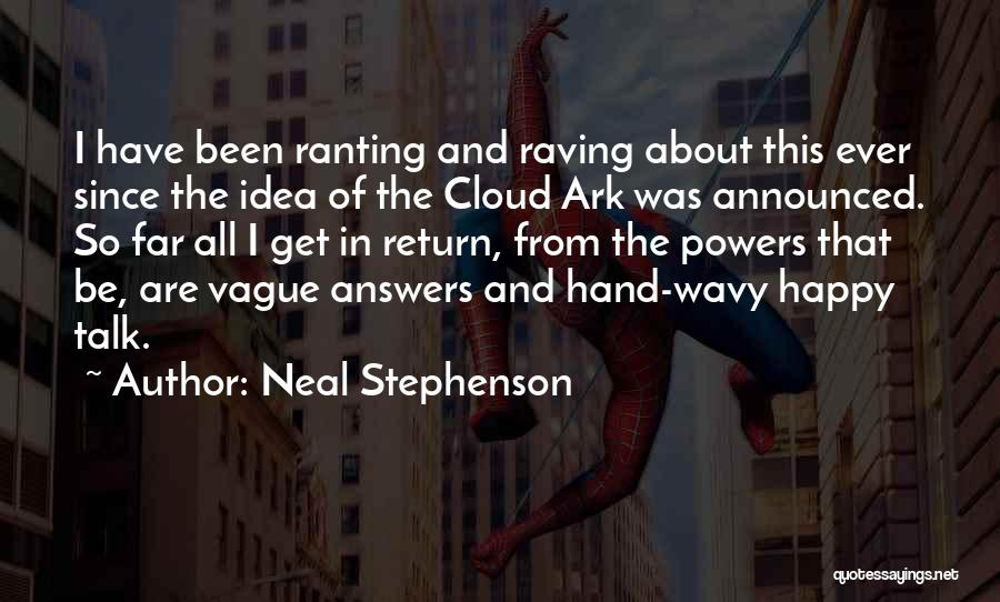 Wavy Quotes By Neal Stephenson