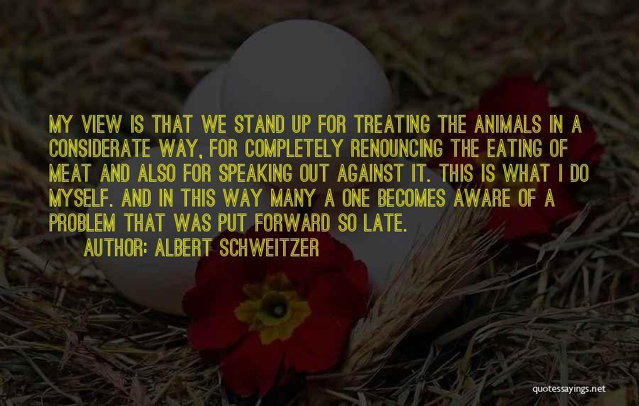 Way Of Speaking Quotes By Albert Schweitzer