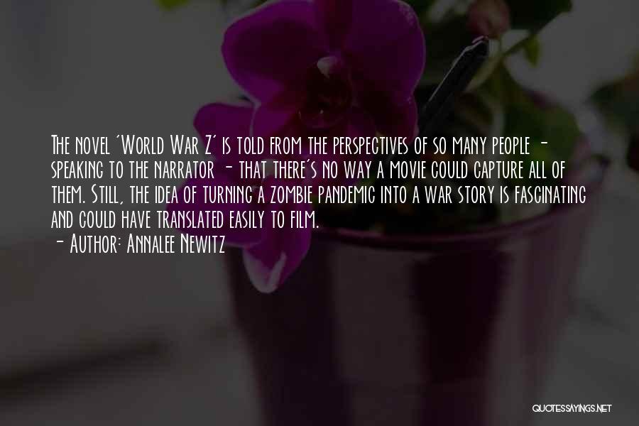Way Of Speaking Quotes By Annalee Newitz