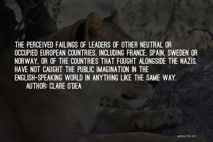 Way Of Speaking Quotes By Clare O'Dea