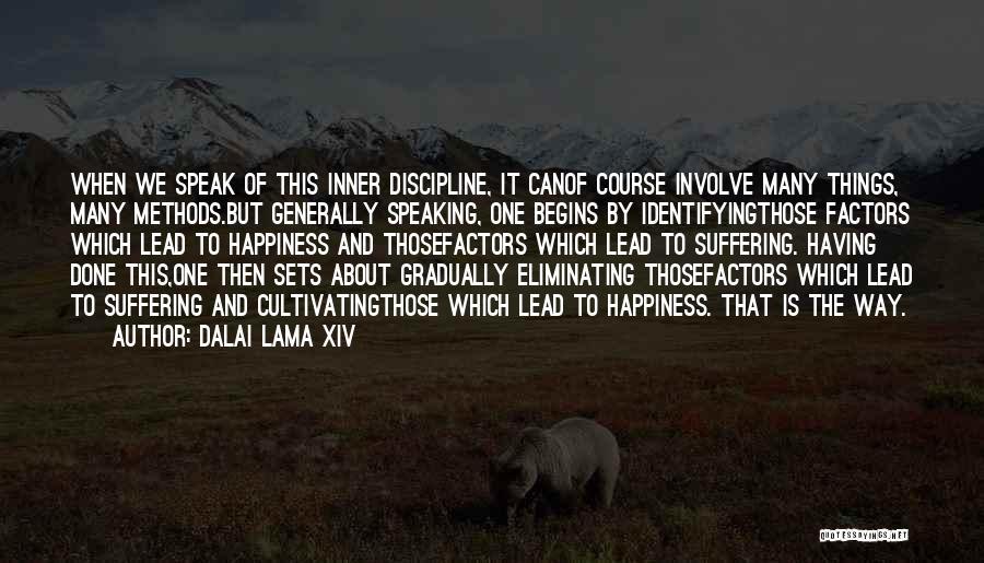 Way Of Speaking Quotes By Dalai Lama XIV