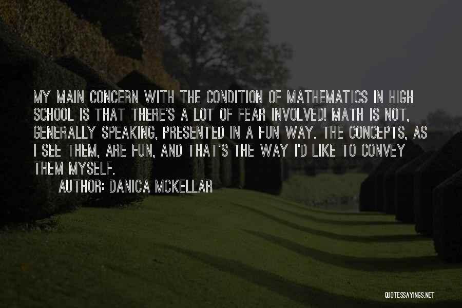Way Of Speaking Quotes By Danica McKellar