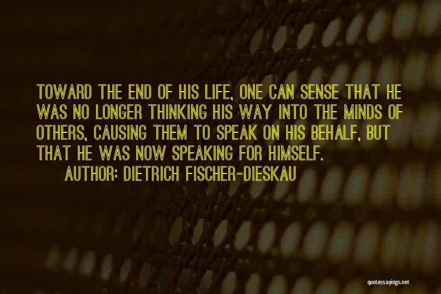 Way Of Speaking Quotes By Dietrich Fischer-Dieskau