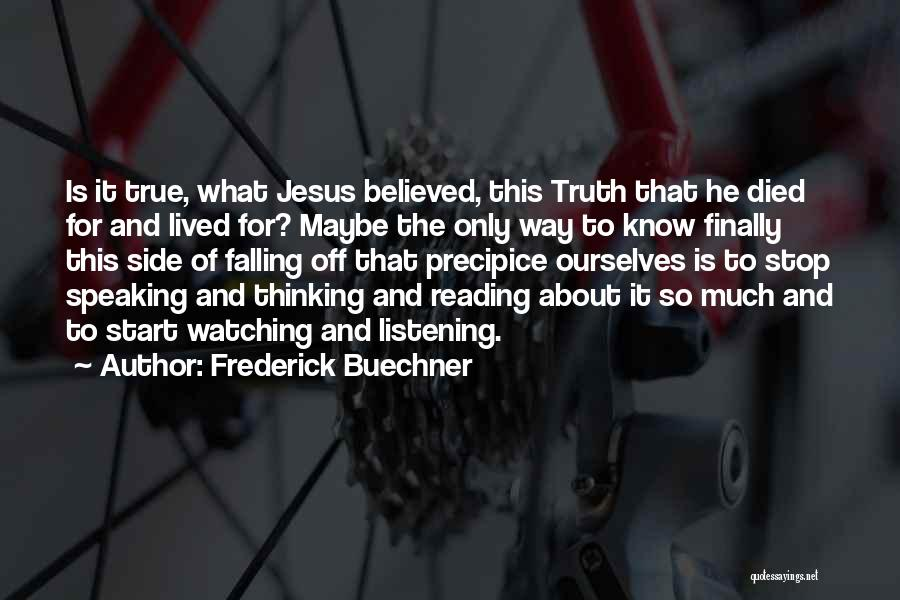 Way Of Speaking Quotes By Frederick Buechner