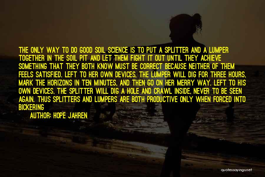Way Of Speaking Quotes By Hope Jahren