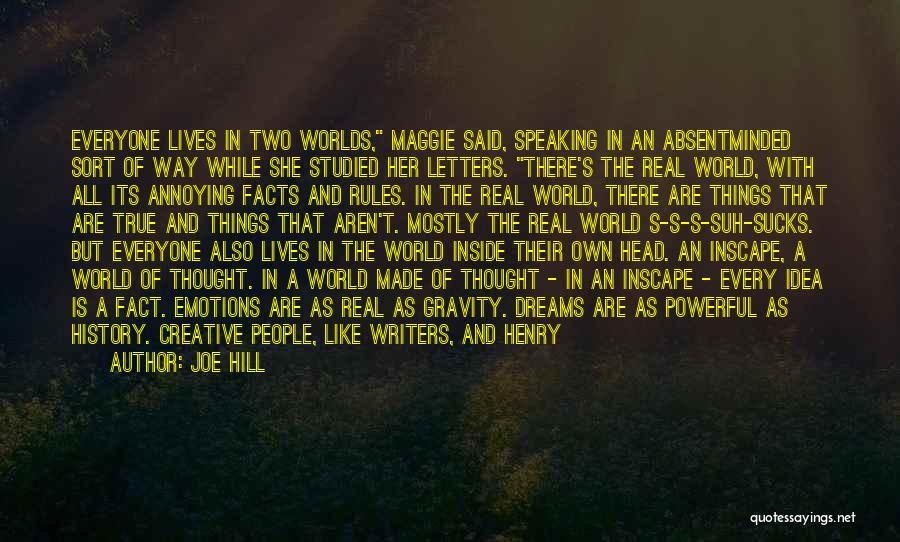Way Of Speaking Quotes By Joe Hill