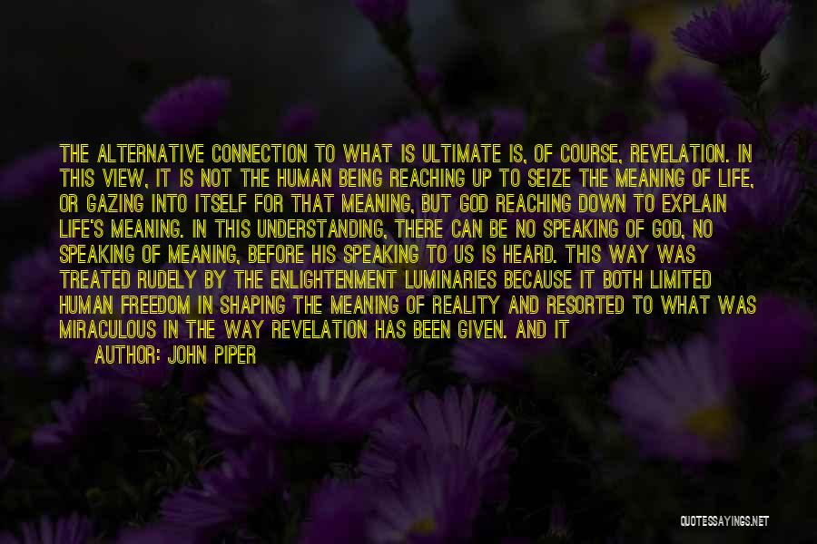 Way Of Speaking Quotes By John Piper