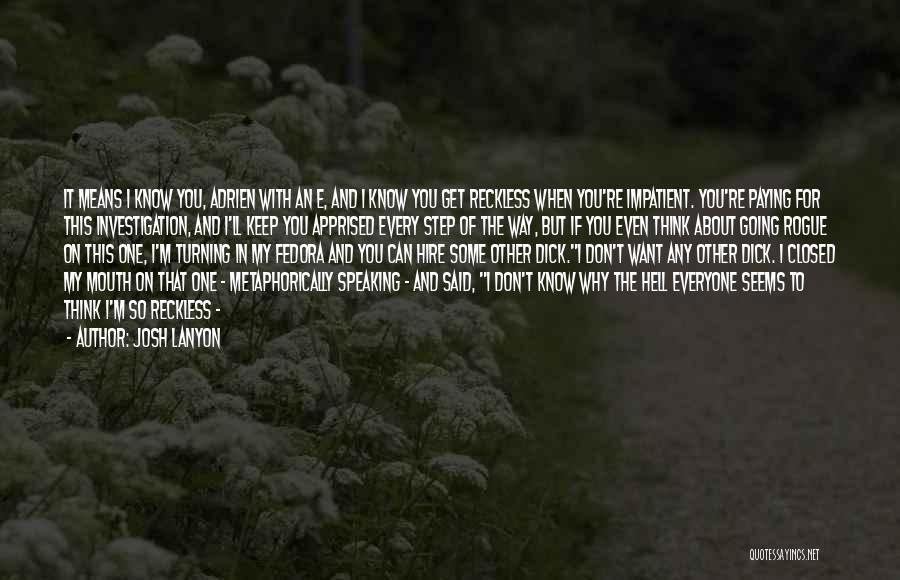 Way Of Speaking Quotes By Josh Lanyon