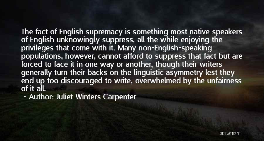 Way Of Speaking Quotes By Juliet Winters Carpenter